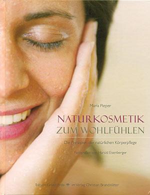 Naturkosmetik zum Wohlfühlen - Maria Pieper